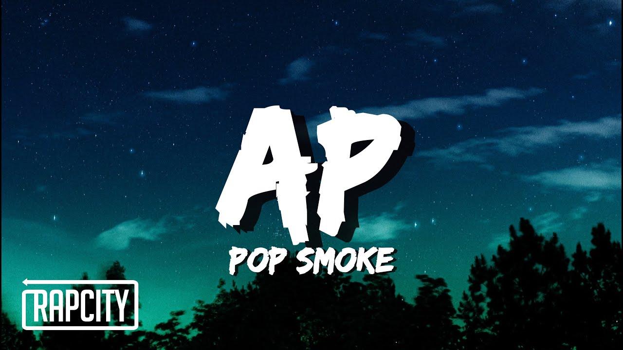 Pop Smoke - AP (Lyrics)