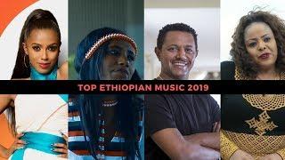 Top Trending Ethiopian Music Videos of 2019 Compilation