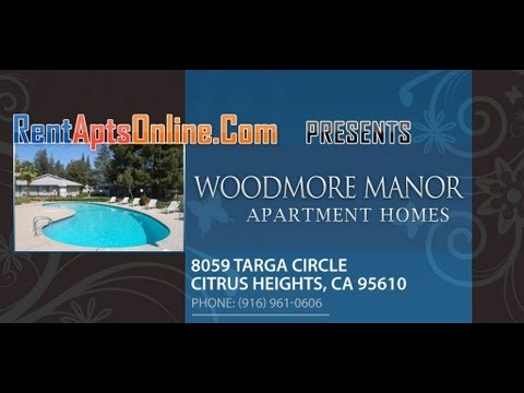 Citrus Heights Apartments, Woodmore Manor Apartments For Rent; Citrus Heights CA 95610, Rental Apts