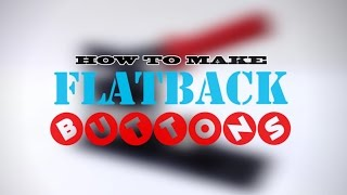 How to Make Metal Flat Back Buttons with a 1