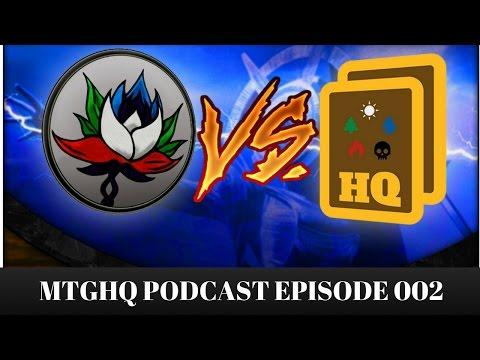 Amonkhet, Modern Masters, The Mana Source vs MTGHQ -Podcast 002