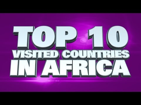 10 most visited countries in Africa 2014