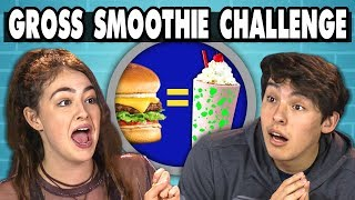 GROSS SMOOTHIE CHALLENGE! | Teens Vs. Food
