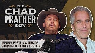 Jeffrey Epstein's Suicide Surprised Jeffrey Epstein | Ep 103