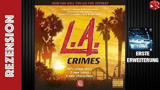 L.A. Crimes - 1. Erweiterung für Detective: A Modern Crime Boardgame - Fazit