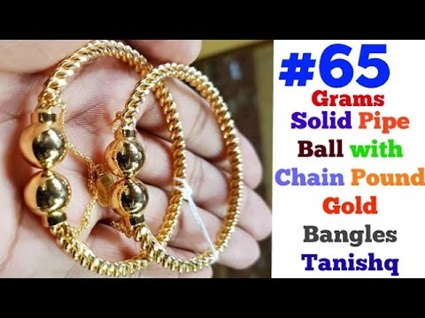 Solid Pipe Ball With Chain Pound Gold Bangles Designs Price In Rus Tanishq 65gram