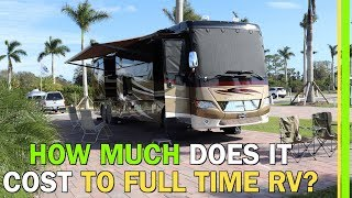 RV LIVING COSTS | ONE YEAR FULL TIME TRAVEL IN A CLASS A MOTORHOME EP76