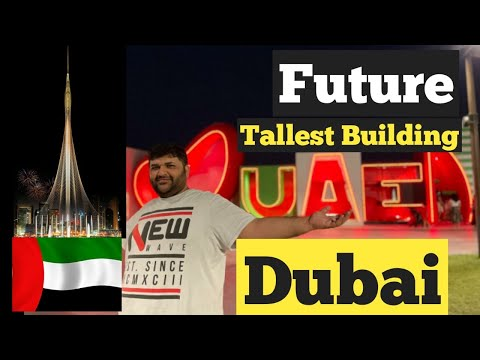 Tallest Building in the World || Future Tallest Building in Dubai || Dubai Creek Harbour