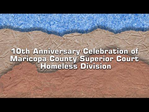 10th Anniversary of Maricopa County Homeless Court