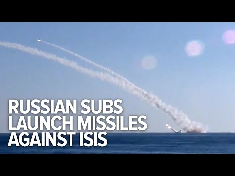 Russia launches submarine supersonic cruise missile attack against ISIS
