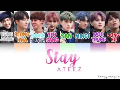 ATEEZ (에이티즈)- Stay (Color Coded Han/Rom/Eng)