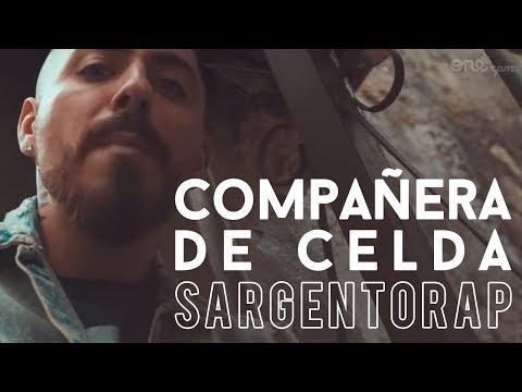 Sargentorap - Compa�era de Celda (Video Oficial)