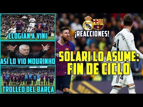 SOLARI LO RECONOCE: FIN DE CICLO | BARÇA TROLLEA  MADRID | EL ANÁLISIS DE MOURINHO | LA FALTA DE GOL