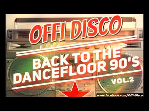 Back To The Dancefloor 90's vol.2  ( mixed by Offi )