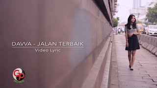 DAVVA  - JALAN TERBAIK [Official Video Lyric]