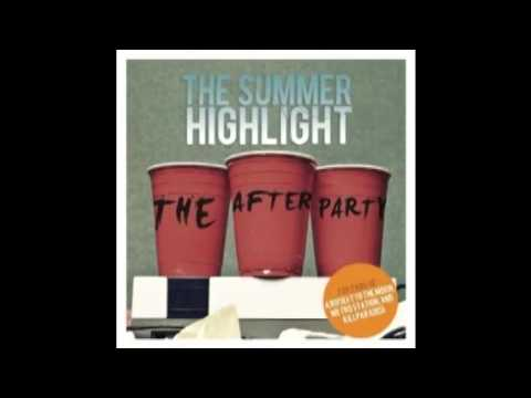 The Summer Highlight - The After Party (2010) [FULL EP]