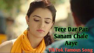 Tere Dar Par Sanam Chale Aaye Remix    Tik Tok Famous Song    TikTok Viral Song    DJ Remix