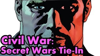 Civil War (Secret Wars Tie-In): The Complete Story