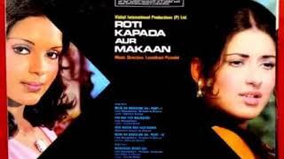Haye Haye Yeh Majboori.Roti Kapda Aur Makaan1974.Lata Mangeshkar.Laxmikant Pyarelal.Manoj K.Zeenat A