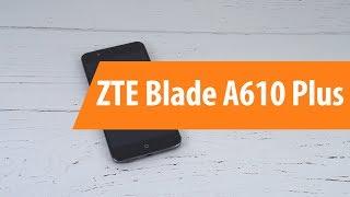 Распаковка ZTE Blade A610 Plus / Unboxing ZTE Blade A610 Plus
