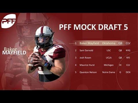 Final NFL Mock Draft of 2018 | Pro Football Focus