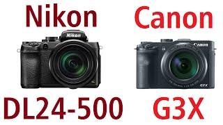 nikon dl24 500 vs canon powershot g3x