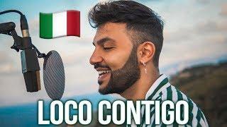 Loco Contigo 🇮🇹 en ITALIANO (Stefano Germanotta) DJ Snake, J. Balvin