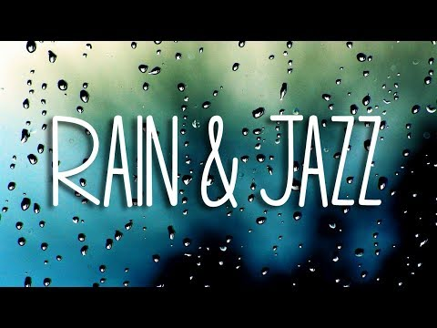 """Relax Music: """"Rain"""" (4 Hours of Relaxing Music - Chill Soft Jazz & Rain Sounds for Sleep and Study)"""