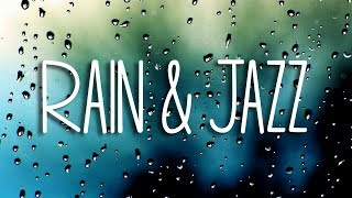 Relax Music: 'Rain' (4 Hours of Relaxing Music - Chill Soft Jazz & Rain Sounds for Sleep and Study)