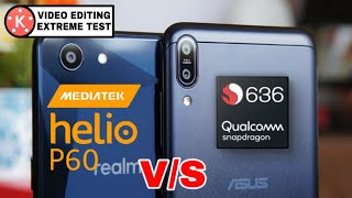 Helio P60 (Realme 1) vs Snapdragon 636 (Asus Max Pro M1) Video Rendering Test On Kinemaster