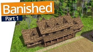 Banished | LET'S GET STARTED (#1)
