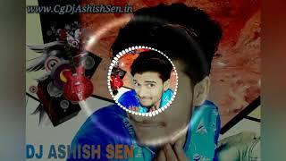 DJ wale Babu gana Baja De CG song DJ Ashish Sen