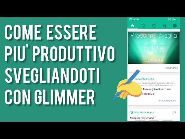 Come essere più produttivo svegliandoti con Glimmer (video tutorial)