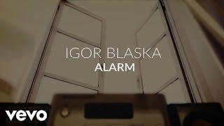 Igor Blaska - Alarm
