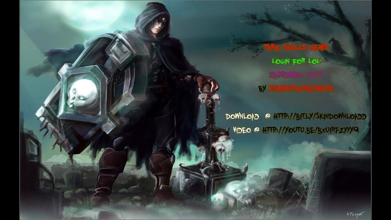 Taric Skulls Gems Login - League of Legends - Harrowing ... Gem League Of Legends
