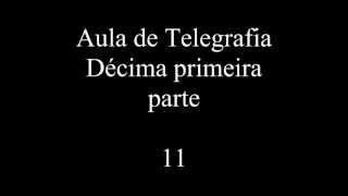 Repeat youtube video Aula de Telegrafia décima primeira parte