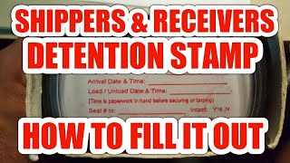 HOW TO FILL OUT Detention Stamp for Shippers & Receivers