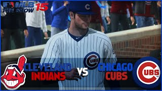 MLB 15 The Show Chicago Cubs Franchise- World Series Game 4 vs Cleveland Indians