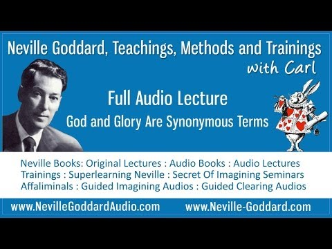 Neville Goddard Audio Lecture God and Glory Are Synonymous Terms