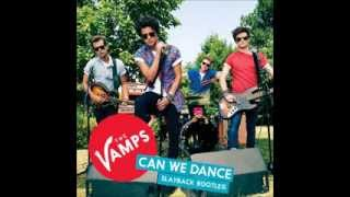 The Vamps - Can We Dance (Slayback Bootleg)