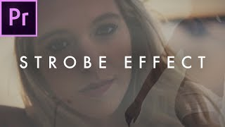 Video How To Strobe Effect (Music Video Effect)   Premiere CC Tutorial download MP3, 3GP, MP4, WEBM, AVI, FLV Agustus 2018