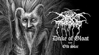 Darkthrone - Duke of Gloat (from Old Star)
