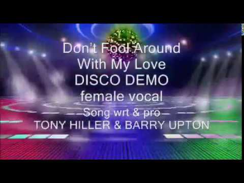 Don't Fool Around With My Love DISCO DEMO female vocal