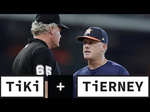 The Houston Astros Definitely CHEATED!   Tiki + Tierney
