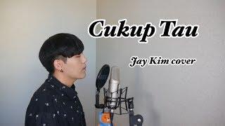 Rizky Febian Cukup Tau Versi Korea cover by Jay Kim