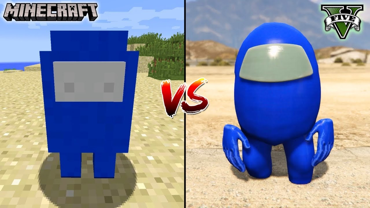 Minecraft Among Us Vs Gta 5 Among Us Which Is Best Youtube