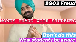 New Students be aware from Scams/Frauds. Money stolen from Bank Accounts    Must Watch   