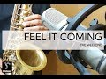 I Feel It Coming The Weekend mp3
