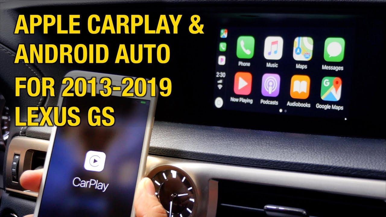 2015 Lexus Gs Apple Carplay Android Auto Install Demo Youtube