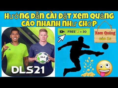 DLS 2021| Hướng dẫn cài đặt xem quảng cáo 1s cực dễ